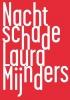 Laura  Mijnders,Nachtschade