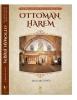 <b>Ahmed  Akgunduz</b>,Ottoman Harem