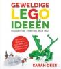 Sarah  Dees ,Geweldige LEGO ideeën