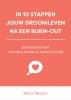 Bianca Meijsen ,In 10 stappen jouw droomleven na een burn-out