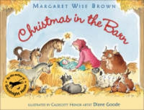 Brown, Margaret Wise Christmas in the Barn