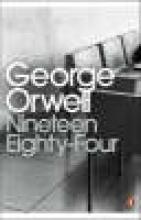 Orwell, George Nineteen Eighty-Four (1984)