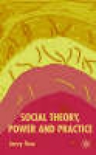 J. Tew Social Theory, Power and Practice