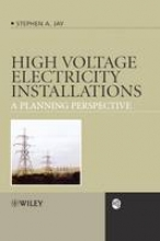 Jay, Stephen Andrew High Voltage Electricity Installations