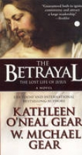 Gear, Kathleen O`Neal,   Gear, W. Michael The Betrayal