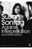 Sontag, SUSAN,Against Interpretation and Other Essays