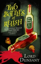 Lord Dunsany The Two Bottles of Relish