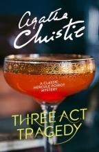 Christie, Agatha Three Act Tragedy