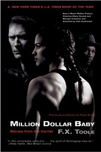 Toole, F. X. Million Dollar Baby