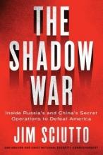 Jim Sciutto The Shadow War