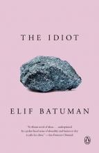 Batuman, Elif The Idiot