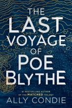 Ally Condie , Last Voyage of Poe Blythe