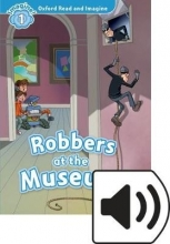 Shipton, Paul Oxford Read and Imagine: Level 1. Robbers at the Museum Audio Pack