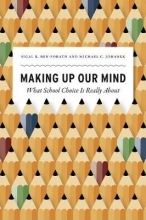 Sigal R. Ben-Porath,   Michael C. Johanek Making Up Our Mind