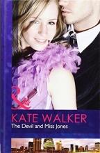 Walker, Kate Devil and Miss Jones