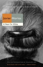 Marias, Javier A Heart So White