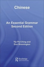 Po-Ching Yip,   Don Rimmington Chinese: An Essential Grammar