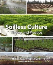 Michael (Newe Ya`ar Research Center, ARO, Department of Environmental Horticulture, Israel) Raviv,   J. Heinrich (Department of Plant Sciences, University of California - Davis, USA) Lieth,   Asher (Institute of Soil, Water and Environmental Sciences, AR Soilless Culture: Theory and Practice