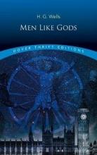 Wells, H. G. Men Like Gods