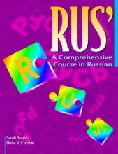 Sarah Smyth,   Elena V. Crosbie RUS`: A Comprehensive Course in Russian