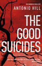 Hill, Antonio The Good Suicides