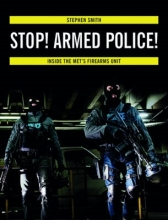 Stephen Smith Stop! Armed Police!