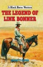 Gunn, Shorty Legend of Link Bonner