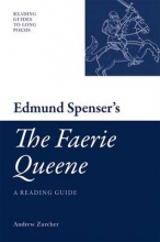 Zurcher, Andrew Edmund Spenser`s `The Faerie Queene`