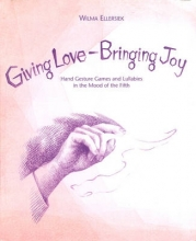 Wilma Ellersiek,   Lyn Willwerth,   Kundry Willwerth Giving Love, Bringing Joy