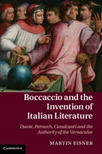 Eisner, Martin Boccaccio and the Invention of Italian Literature