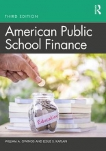 William A. (Old Dominion University, USA) Owings,   Leslie S. Kaplan American Public School Finance