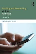 Ken Hyland Teaching and Researching Writing