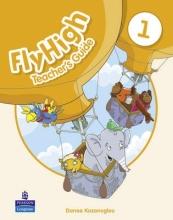 Kozanoglou, Danae Fly High Level 1 Teacher`s Guide