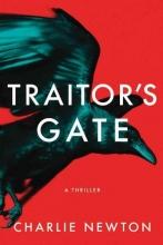 Newton, Charlie Traitor`s Gate