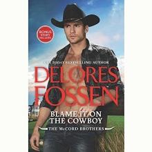 Fossen, Delores Blame It on the Cowboy