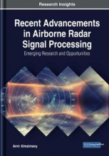 Amir Almslmany Recent Advancements in Airborne Radar Signal Processing: Emerging Research and Opportunities