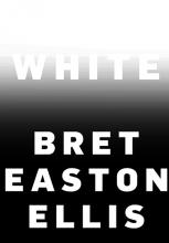 Ellis, Bret Easton White
