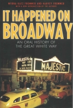Frommer, Myrna Katz,   Frommer, Harvey It Happened on Broadway