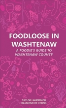 Landeryou, Taylor,   De Young, Raymond Foodloose in Washtenaw