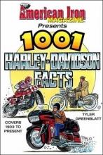 Tyler Greenblatt American Iron`s 1001 Harley-Davidson Facts