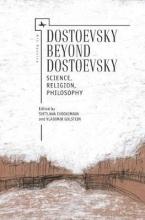 Dostoevsky Beyond Dostoevsky