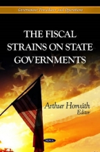 Arthur Horvath Fiscal Strains on State Governments