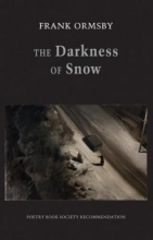 Frank Ormsby The Darkness of Snow