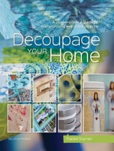 Fransie Snyman Decoupage Your Home