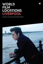 Conolly, Jez World Film Locations - Liverpool