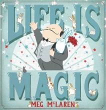 McLaren, Meg Life is Magic