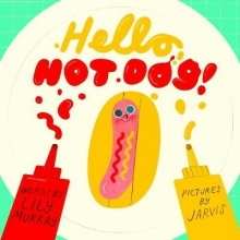 Murray, Lily Hello, Hot Dog