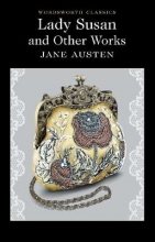 Austen, Jane Lady Susan and Other Works