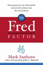 Mark Sanborn The Fred Factor