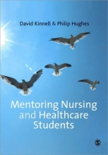 David Kinnell,   Philip Hughes Mentoring Nursing and Healthcare Students